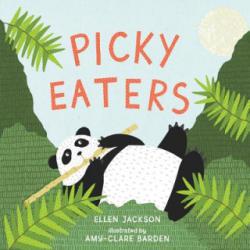 Picky Eaters - Ellen Jackson, Amy-clare Barden (ISBN: 9781454919018)