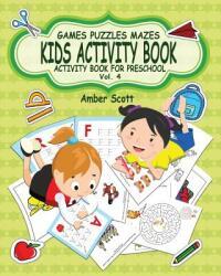 Kids Activity Book, Vol. 4: Activity Book for Preschool (ISBN: 9781367543034)