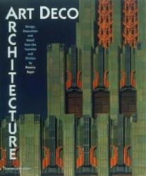Art Deco Architecture - Patricia Bayer (2001)