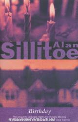 Birthday - Alan Sillitoe (2002)