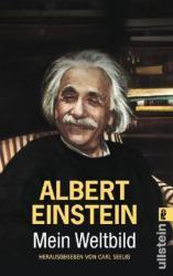 Mein Weltbild - Albert Einstein, Carl Seelig (2005)