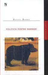 Politică pentru barbari (2005)