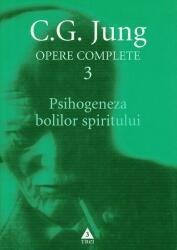 JUNG. Opere complete vol. 3 - PSIHOGENEZA bolilor spiritului (ISBN: 9789737070173)