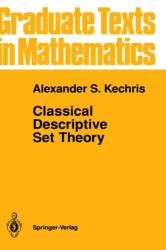 Classical Descriptive Set Theory (1995)