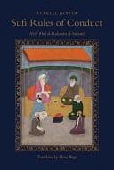 Collection of Sufi Rules of Conduct - Abu 'Abd Al-Rahman Sulami (2010)