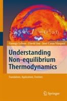 Understanding Non-equilibrium Thermodynamics - Foundations, Applications, Frontiers (2007)