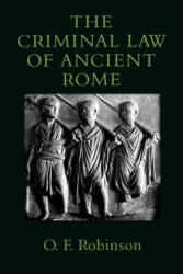 Criminal Law of Ancient Rome - O. F. Robinson (2000)