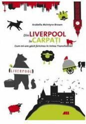 Din Liverpool până în Carpați (2016)