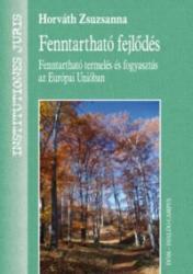FENNTARTHATÓ FEJLŐDÉS (ISBN: 9789638988966)