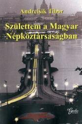 Születtem a Magyar Népköztársaságban (2016)