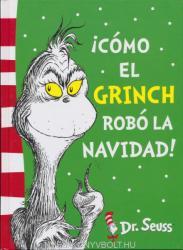 ! Cómo El Grinch Robó La Navidad! (ISBN: 9788448844646)