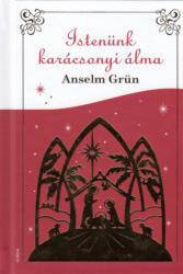 Istenünk karácsonyi álma (ISBN: 9786155045745)
