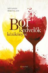 Borkedvelők kézikönyve (ISBN: 9786155669002)