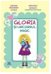 Gloria și unicornul magic (ISBN: 9786066834223)