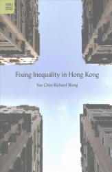 Fixing Inequality in Hong Kong (ISBN: 9789888390670)