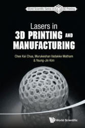 Lasers In 3d Printing And Manufacturing (ISBN: 9789814656412)