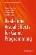 Real-Time Visual Effects for Game Programming - Chang-Hun Kim, Sun-Jeong Kim, Soo-Kyun Kim, Shin-Jin Kang (ISBN: 9789812874863)