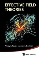 Effective Field Theories (ISBN: 9789814434928)