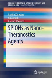 SPIONs as Nano-Theranostics Agents (ISBN: 9789811035623)