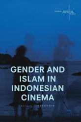 Gender and Islam in Indonesian Cinema (ISBN: 9789811021725)