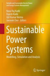Sustainable Power Systems - Modelling, Simulation and Analysis (ISBN: 9789811022296)