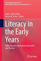 Literacy in the Early Years - Reflections on International Research and Practice (ISBN: 9789811020735)