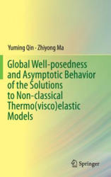Global Well-Posedness of the Solutions to Non-Classical Thermo (ISBN: 9789811017131)