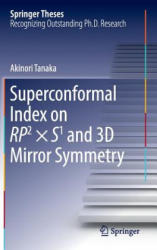 Superconformal Index on RP2 x S1 and 3D Mirror Symmetry (ISBN: 9789811013966)