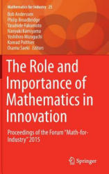 "Role and Importance of Mathematics in Innovation - Proceedings of the Forum ""Math-for-Industry"" 2015 (ISBN: 9789811009617)"