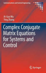Complex Conjugate Matrix Equations for Systems and Control (ISBN: 9789811006357)