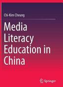 Media Literacy Education in China (ISBN: 9789811000430)
