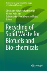 Recycling of Solid Waste for Biofuels and Bio-chemicals (ISBN: 9789811001482)