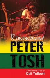 Remembering Peter Tosh (ISBN: 9789766376512)