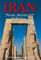 Iran: Persia: Ancient and Modern - Christoph Baumer, Helen Loveday, Fitzroy Morrissey (ISBN: 9789622178687)