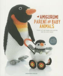 Amigurumi Parent and Baby Animals (ISBN: 9789491643088)