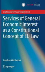 Services of General Economic Interest as a Constitutional Concept of EU Law (ISBN: 9789462651166)