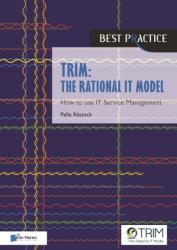 TRIM: The Rational IT Model (ISBN: 9789401800525)