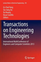 Transactions on Engineering Technologies - International Multiconference of Engineers and Computer Scientists 2013 (ISBN: 9789402402209)