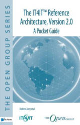 It4it(Tm) Reference Architecture, Version 2.0 - A Pocket Guide (ISBN: 9789401800303)
