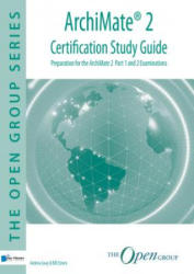 ArchiMate 2 Certification Study Guide (ISBN: 9789401800020)