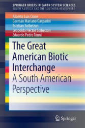 Great American Biotic Interchange - A South American Perspective (ISBN: 9789401797917)