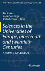 Sciences in the Universities of Europe, Nineteenth and Twentieth Centuries - Academic Landscapes (ISBN: 9789401796354)