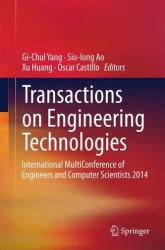 Transactions on Engineering Technologies - International Multiconference of Engineers and Computer Scientists 2014 (ISBN: 9789401795876)