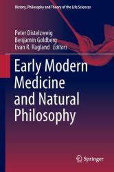 Early Modern Medicine and Natural Philosophy (ISBN: 9789401773522)