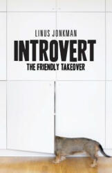 Introvert: The Friendly Takeover (ISBN: 9789198327618)