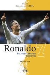 Ronaldo: Su Asombrosa Historia (ISBN: 9788496886346)