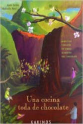 Una Cocina Toda de Chocolate - Alain Serres (ISBN: 9788496629738)