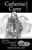 Catherine Carey in a Nutshell (ISBN: 9788494457401)