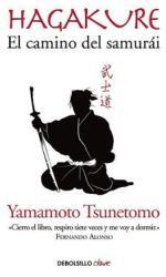 Hagakure. El Camino del Samurai / Hagakure: The Book of the Samurai (ISBN: 9788490629154)