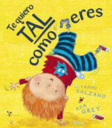 Te Quiero Tal Como Eres (ISBN: 9788469603482)